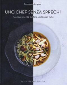 """""""Uno chef senza sprechi"""""""
