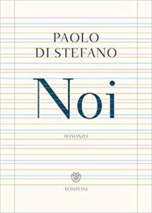 """Festival del Libro: """"NOI"""" di Paolo Di Stefano"""