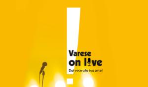 Varese on live – Dai voce alla tua arte!