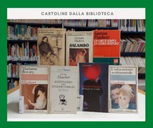 Cartoline dalla biblioteca – 140° anniversario della morte di Flaubert